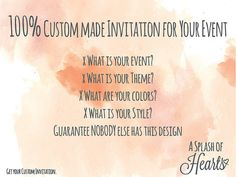 100% Custom made Invitation for You Get your by ASplashOfHearts
