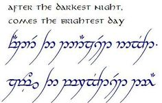 Die beliebtesten Artikel in Tattoos - After the darkest night comes the brightest day. Tolkien elvish You are in the right place about hel - Tolkien Tattoo, Tatouage Tolkien, Tolkien Elvish, Elvish Tattoo, Hobbit Tattoo, Elbisches Tattoo, Ring Tattoos, Back Tattoo, Tattoo Quotes