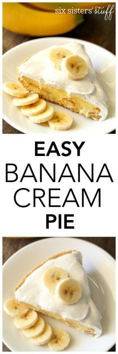 Easy Banana Cream Pie from SixSistersStuff.com | This 15 minute, 6 ingredient, easy, amazing dessert is sure to become a favorite!