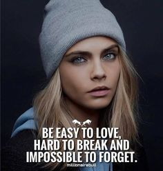 easy to love... hard to break... impossible to forget