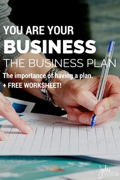 You Are Your Business: The Business Plan. The importance of having a plan of action for your blog and business online. +FREE worksheet. | Julie Harris Design