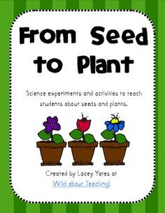 This pack includes multiple science experiments and activities to teach young learners about seeds and plants.  Included:-Thinking maps (4 total)...