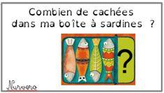 Les boites à sardines Trop tentant, j'ai craqué ... encore un petit atelier de décomposition, non plus avec des chiffres, mais avec les constellations. Le pêcheur indique le nombre de poissons... Math Gs, Math Addition, Math Numbers, Some Fun, Family Guy, Teaching, Writing, Education, School