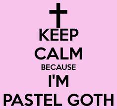 I am Pastel Goth