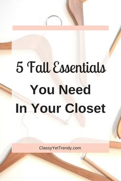 5 Fall Essentials You Need In Your Closet