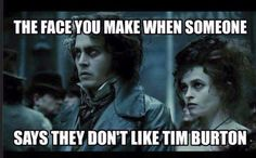 No the face I make when some on say they don't like Johnny depp and Tim burton Tim Burton Characters, Tim Burton Films, Tim Burton Johnny Depp, Tim Burton Style, Edward Scissorhands, Corpse Bride, Beetlejuice, Nightmare Before, I Movie