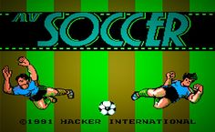 AV Soccer for NES. Crazy arcade style game, where you can score from everywhere :D