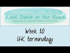 Week 10 UK - Last dance on the beach - Scheepjes CAL 2016 (English / UK ...
