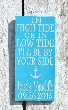 In High Tide Or Low Tide Signs Personalized Wedding Gift - The Sign Shoppe - 2