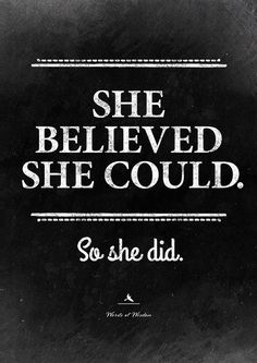 She believed she could so she did quote poster. Funny and inspiring wall art. A gift for a friend.
