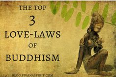 The Top 3 Love-Laws Of Buddhism