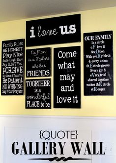 Quote Gallery Wall. LOVE this!! { lilluna.com } she made these with wood, paint and vinyl... Now where can I find someone to do vinyl???