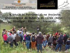 """Outeiro do Circo: Balanço da participação no seminário """"Arqueologia ..."""