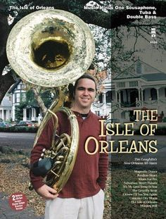 The Isle of Orleans: Music Minus One Sousaphone, Tuba & Double Bass Deluxe 2-CD Set