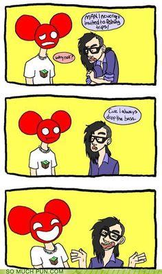 Deadmau5 and Skrillex.