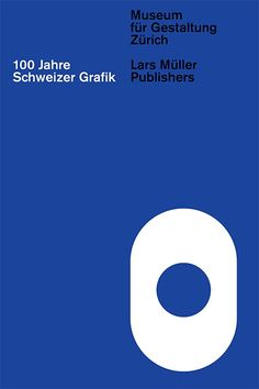 100 Years of Swiss Graphic Design ( Lars Müller Publishers) — Norm