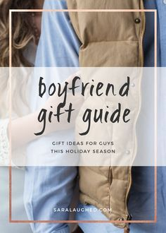 I totally love these gift suggestions! Super helpful. - What To Get Your Boyfriend for Christmas. Click through to read and save for later! via @Sara Laughed | Creative Living Blogger