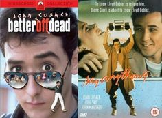"John Cusack made an unusual anti-hero heartthrob in the '80s. Two favs are/were ""Better Off Dead"" and ""Say Anything"" which really are quite entertaining...and a humorous take on teenage angst and love..."