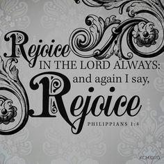 """""""Rejoice!"""""""