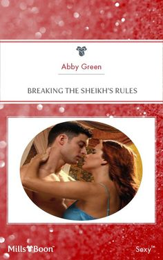 Mills & Boon : Breaking The Sheikh's Rules: Abby Green: Amazon.com: Kindle Store