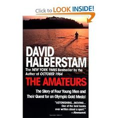 Yes, it's about rowing, not running, but that's the sport that got Dimity and Sarah hooked...and David Halberstam was a brilliant writer.