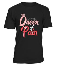 """# Physical Therapist Queen of Pain Funny T-Shirt .  Special Offer, not available in shops      Comes in a variety of styles and colours      Buy yours now before it is too late!      Secured payment via Visa / Mastercard / Amex / PayPal      How to place an order            Choose the model from the drop-down menu      Click on """"Buy it now""""      Choose the size and the quantity      Add your delivery address and bank details      And that's it!      Tags: This cool graphic tee shirt is made…"""