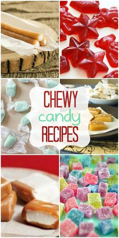 Chewy candy recipes