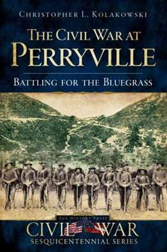 Desperate to seize control of Kentucky, the Confederate army launched an invasion into the commonwealth in the fall of 1862, viciously culminating at an otherwise quiet Bluegrass crossroads and foreve