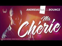 Andreias -Ma Chérie (ft. Dj Bounce)
