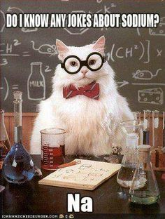 Ah, the joys of chemistry jokes.