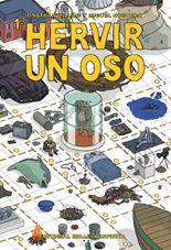 """""""Hervir un oso"""" by Jonathan Millán y Miguel Noguera"""