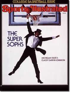 November 27, 1978 - Sports Illustrated can sometimes predict the future.  Hhere is Magic Johnson at the start of the 1978/79 season (first college basketball cover of the season). . .