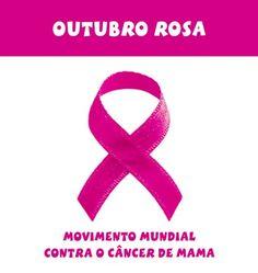 Câncer de Mama- Movimento Outubro Rosa. Por muito tempo o câncer de mama esteve associado a uma sentença de morte, entretanto, atualmente mais e mais