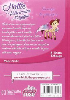 Amazon.fr - Hattie Vétérinaire Magique 05 - La magie du petit pégase - Claire Taylor-Smith - Livres