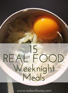 15 real food weeknight meals.  Real food takes time, but it doesn't have to take forever!  Get simple recipes to speed up your weeknight dinner routine.