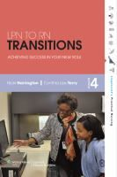 """""""LPN to RN transitions: achieving success in your new role"""" RT82 .H37 2013"""