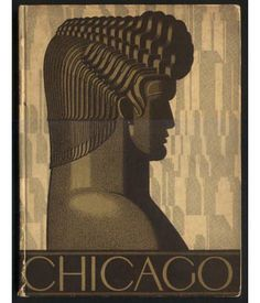 City of Chicago cover art for tourism booklet by William P. Welsh, ca.1930