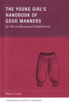 """A copy of : """"The young girl´s handbook of good manners""""."""