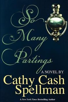 So Many Partings by Cathy Cash Spellman