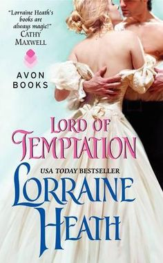 Lord of Temptation (The Lost Lords of Pembrook #2) by Lorraine Heath (September 2012)