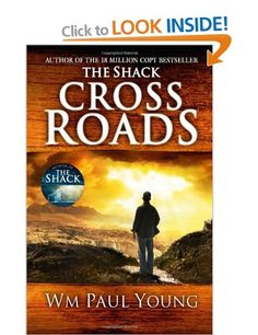 Cross Roads: What If You Could Go Back and Put Things Right?: Amazon.co.uk: Wm Paul Young: Books