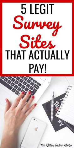 Legit Survey Sites That Actually Pay - they do exist! Click through to find out the 5 best survey sites that will allow you to make some extra cash from home!