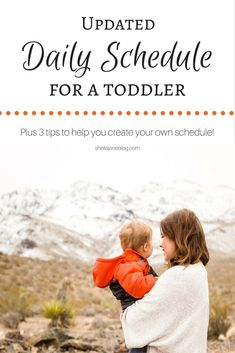 A while back I posted about our daily schedule. I mentioned that I love to go on Pinterest and see how other toddler mamas schedule their da...