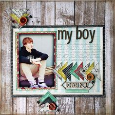 My Boy.  Layout by kellyshults