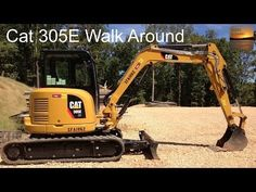 Cat 305E Excavator Walk Around - Under Hood, In-Cab, and Exterior - YouTube