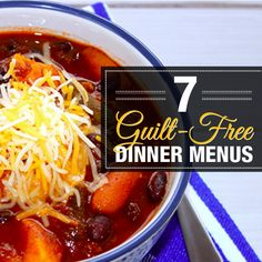 7 Guilt-Free Dinner Menus for your week! #guiltfree #dinnermenu #menuplanning