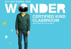 School Year Wonder Certified Kind Classroom Share Wonder With Your Students Harmony Day, Trophy Wife, Julia Roberts, York, Creative Thinking, Teaching Resources, Novels, Challenges, Classroom