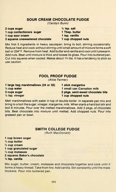 Love old recipes. Retro Recipes, Old Recipes, Fudge Recipes, Vintage Recipes, Cookbook Recipes, Candy Recipes, Sweet Recipes, Cookie Recipes, Dessert Recipes