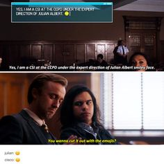 """#TheFlash 3x21 """"Cause and Effect"""" - """"Yes, I am CSI at the CCPD ubder the expert direction of Julian Albert smiley face. You wanna cut it out with the emojis?"""" - #CiscoRamon #JulianAlbert"""