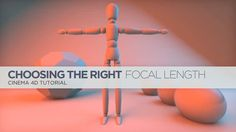Choosing The Correct Focal Length In Cinema 4D Cameras